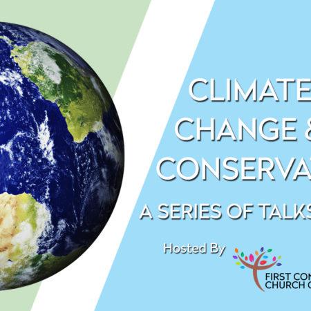 Climate Change & Conservation